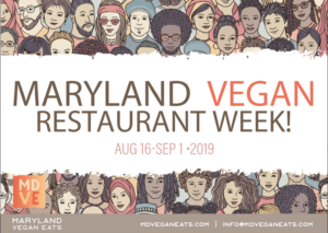 MDVE Maryland Vegan Restaurant Week 2019